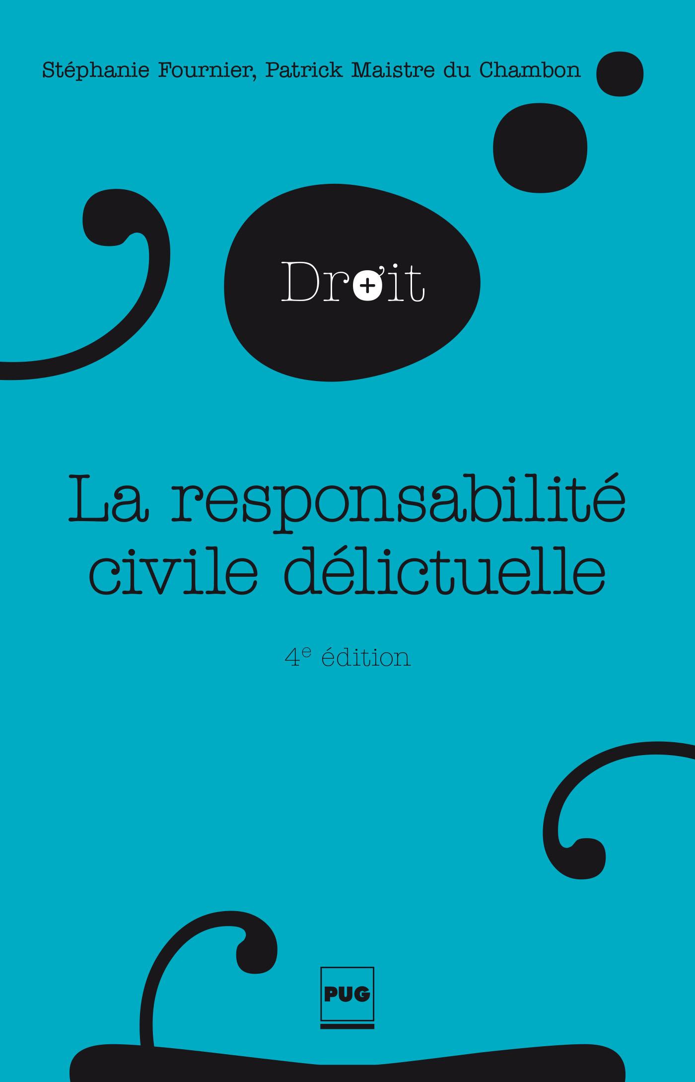 Pug La Responsabilite Civile Delictuelle De Philippe Conte