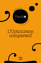 Optimisme comparatif (l')