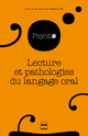 Lecture et pathologies du langage oral