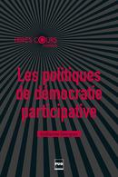 Les politiques de démocratie participative De Guillaume Gourgues - PUG (Presses Universitaires de Grenoble)