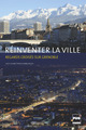 Réinventer la ville  - PUG (Presses Universitaires de Grenoble)