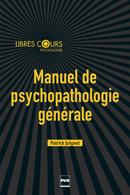 Manuel de psychopathologie général