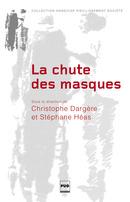 La chute des masques - PUG (Presses Universitaires de Grenoble)