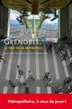 Grenoble, le pari de la métropole  - PUG (Presses Universitaires de Grenoble)