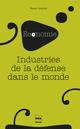 Industries de la défense dans le monde De Fanny Coulomb - PUG