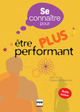 Etre plus performant De Marc Vilcot et Hugues Poissonier - PUG
