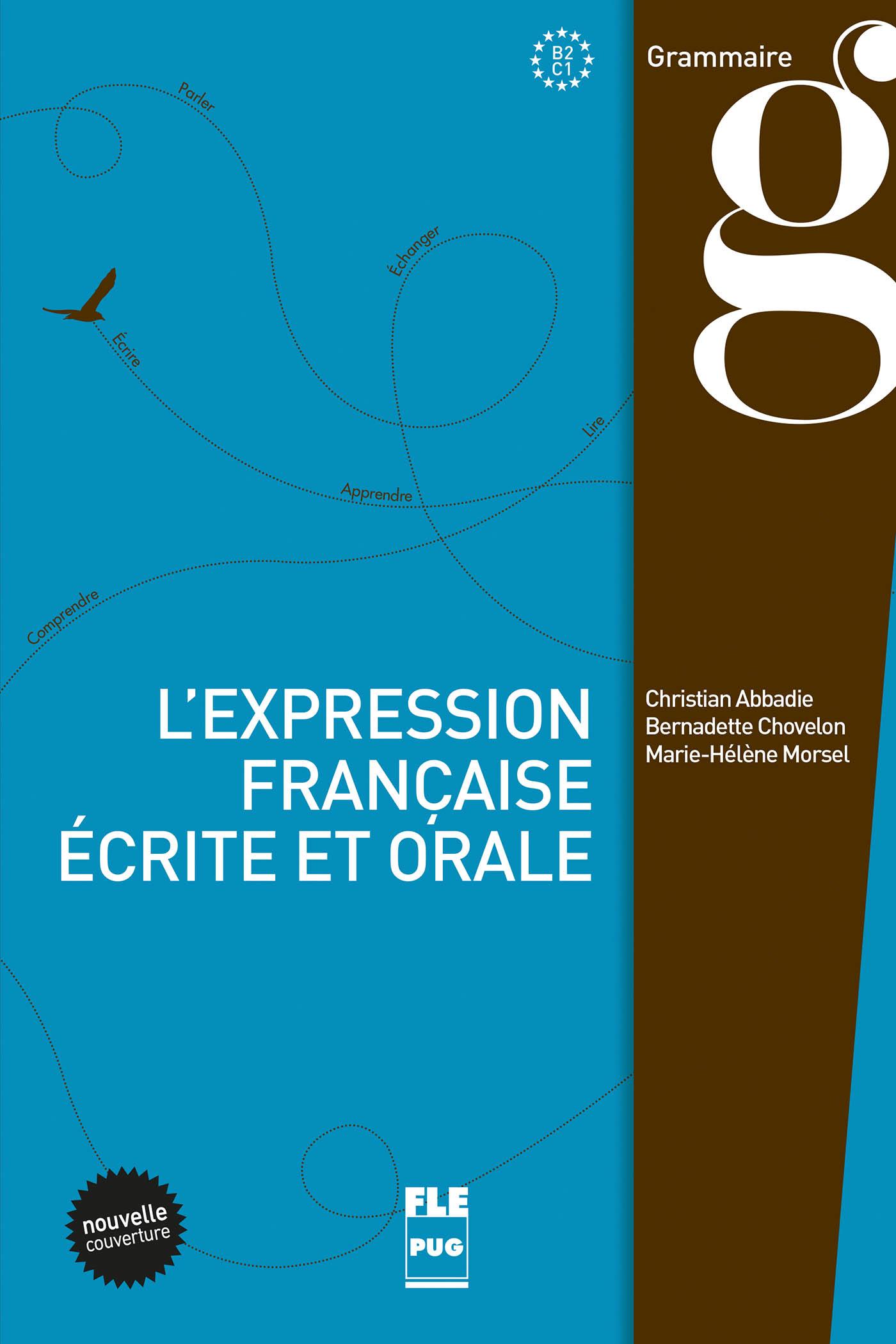 L Expression Francaise Ecrite Et Orale B2 C1 Christian