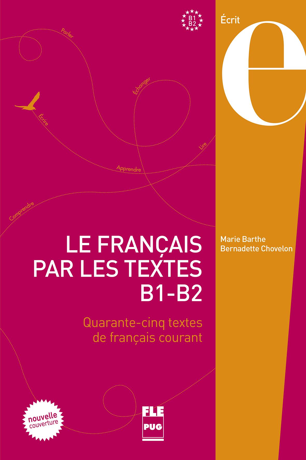 le fran u00e7ais par les textes b1-b2