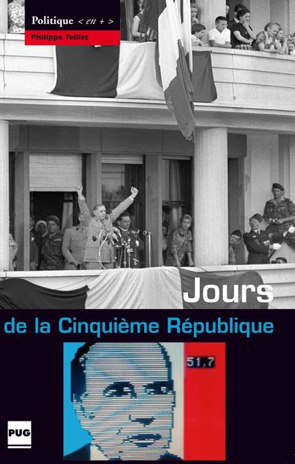 Jours De La Cinquieme Republique Philippe Teillet Ean13 9782706116346 Pug Livres Papiers Et Numeriques En Ligne