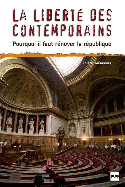 La liberté des contemporains - Thierry Ménissier - PUG