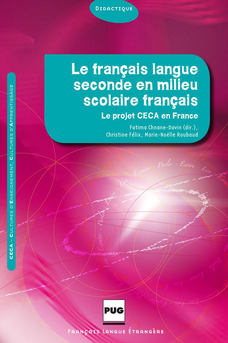 le fran u00e7ais langue seconde en milieu scolaire fran u00e7ais - le projet ceca en france
