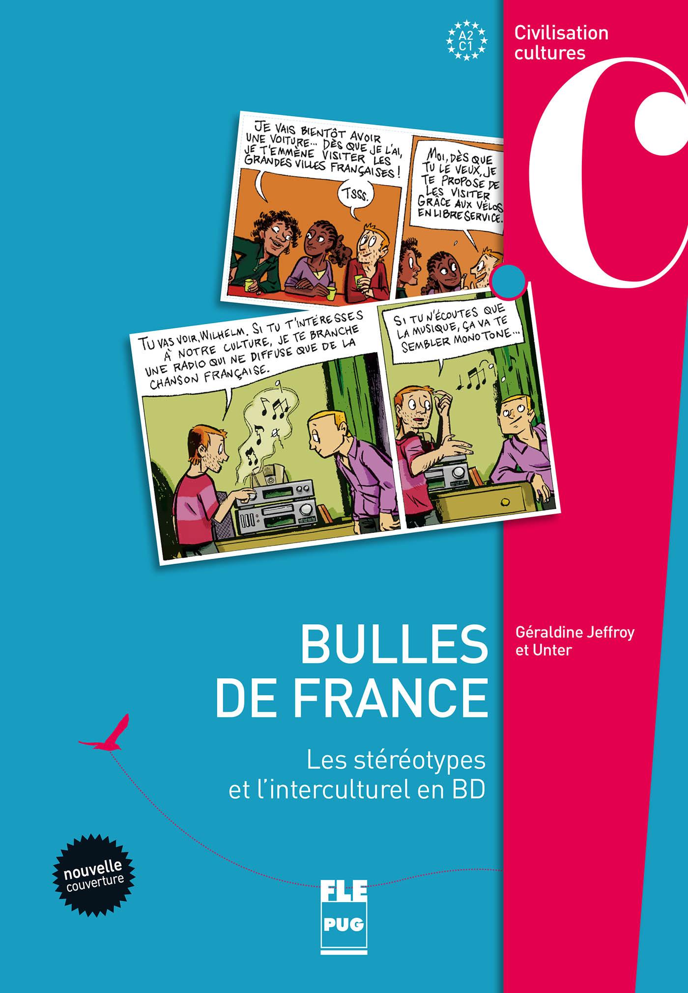 bulles de france - a2-c1 - les st u00e9r u00e9otypes et l u0026 39 interculturel en bd