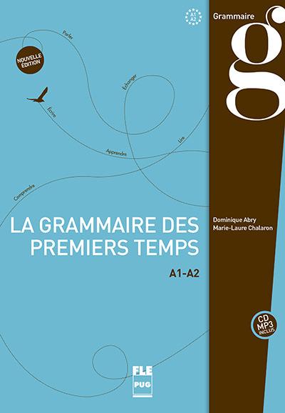 la grammaire des premiers temps a1-a2 - cd mp3 inclus