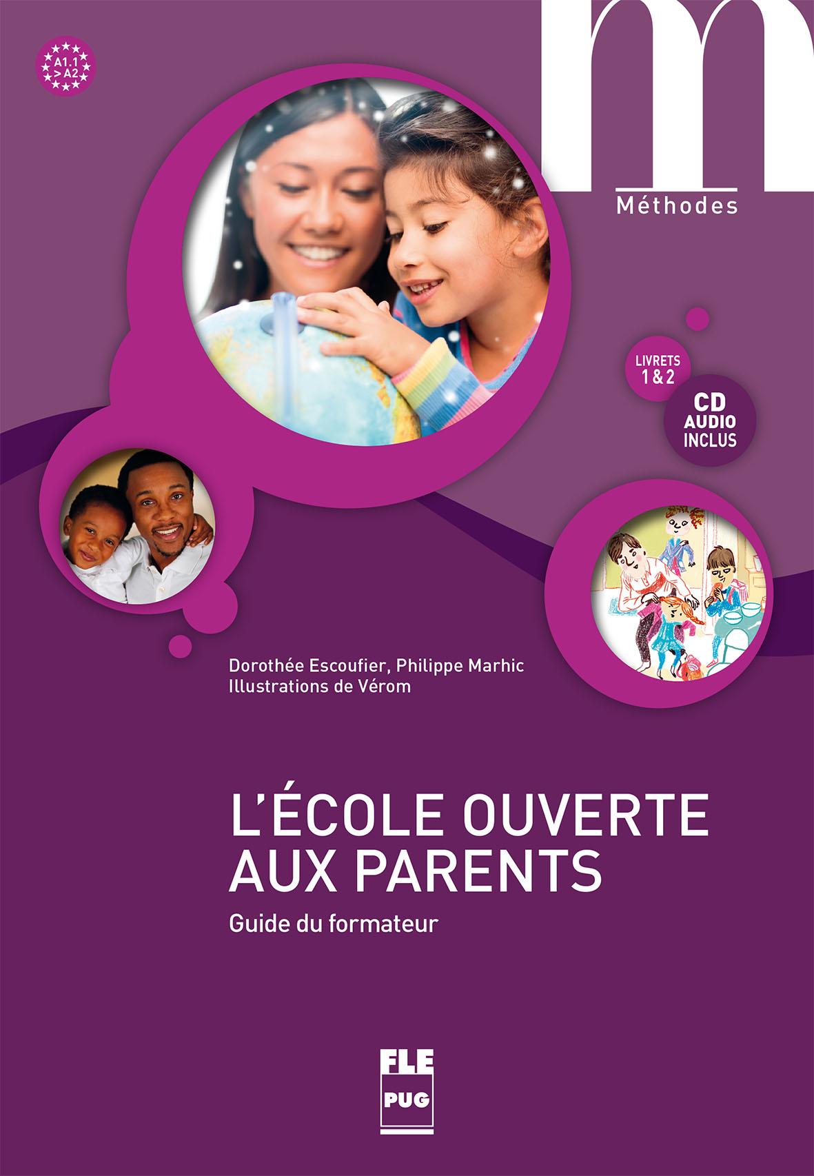 l u0026 39  u00e9cole ouverte aux parents - guide du formateur a1 1-a2