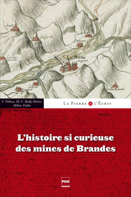 l u0026 39 histoire si curieuse des mines de brandes -