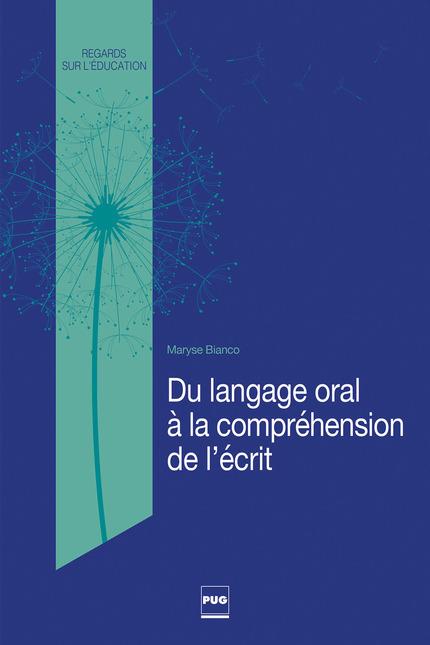 du langage oral  u00e0 la compr u00e9hension de l u2019 u00e9crit -