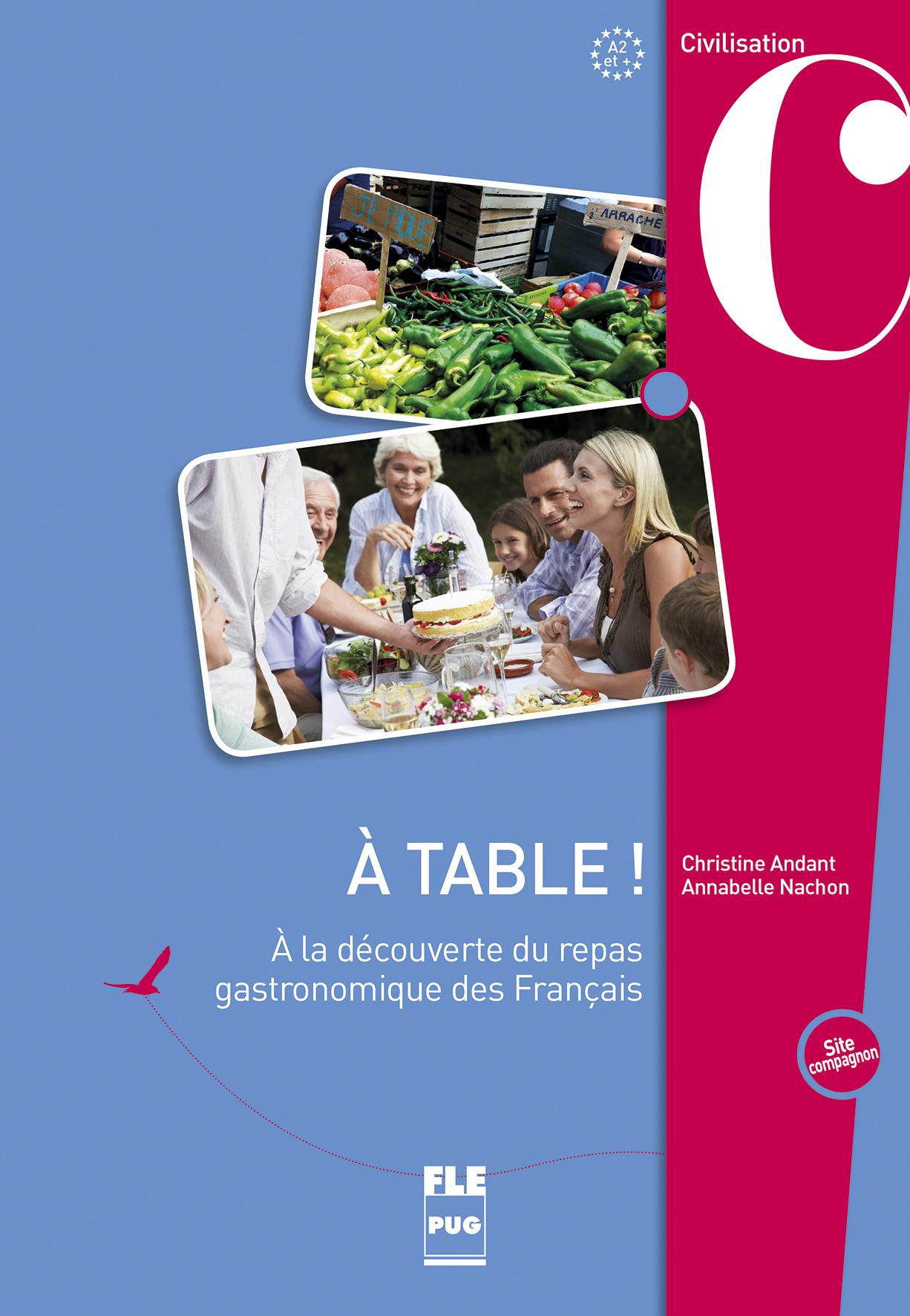 a table   a2 et   - a la d u00e9couverte du repas gastronomique des fran u00e7ais