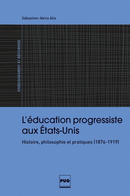 l u2019 u00e9ducation progressiste aux  u00c9tats-unis