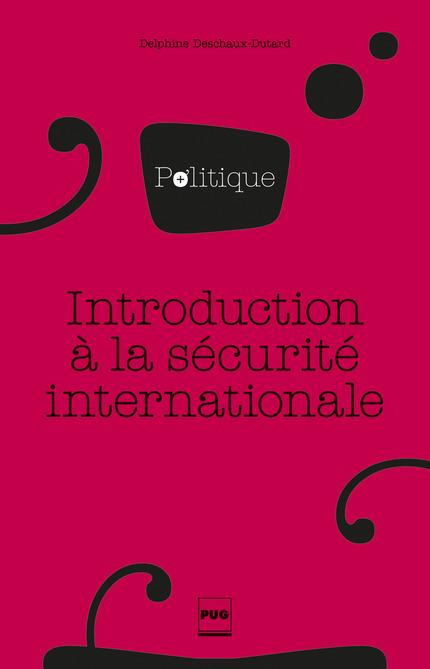 introduction  u00e0 la s u00e9curit u00e9 internationale -