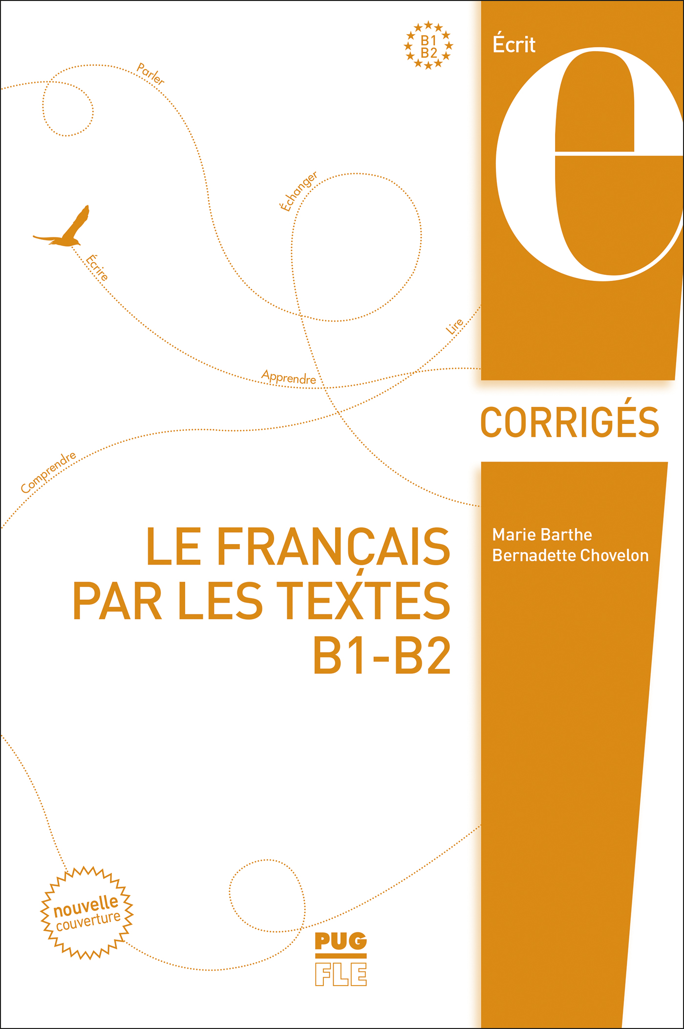 Le Francais Par Les Textes B1 B2 Corriges Corriges Des Exercices Marie Barthe Bernadette Chovelon Ean13 9782706117312 Pug Livres Papiers Et Numeriques En Ligne